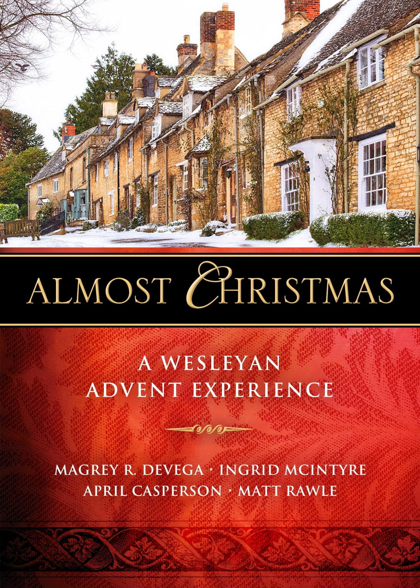 Almost Christmas A Wesleyan Advent Experience